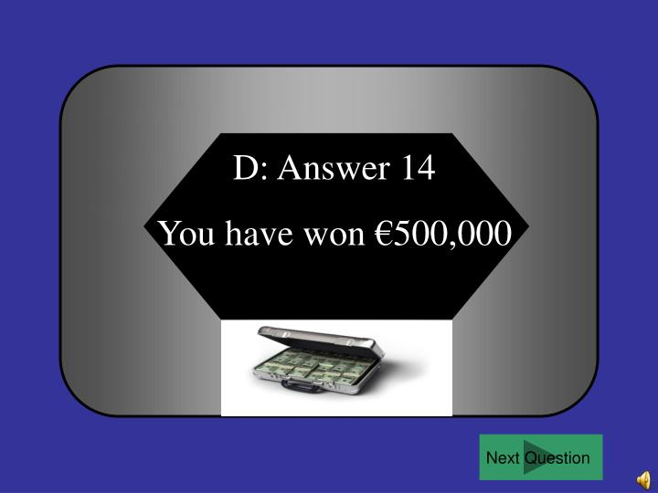 D: Answer 14