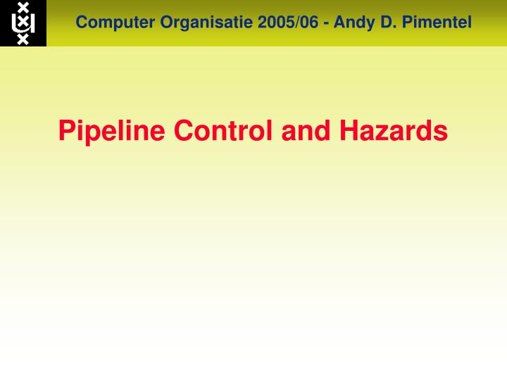 pipeline control and hazards n.