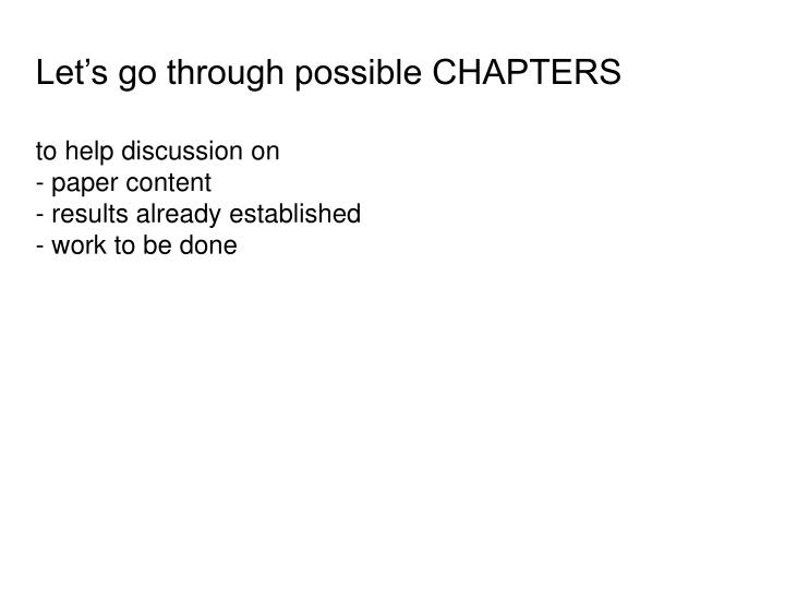 Let's go through possible CHAPTERS