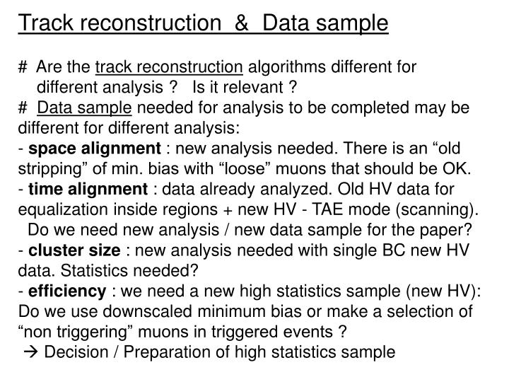 Track reconstruction  &  Data sample