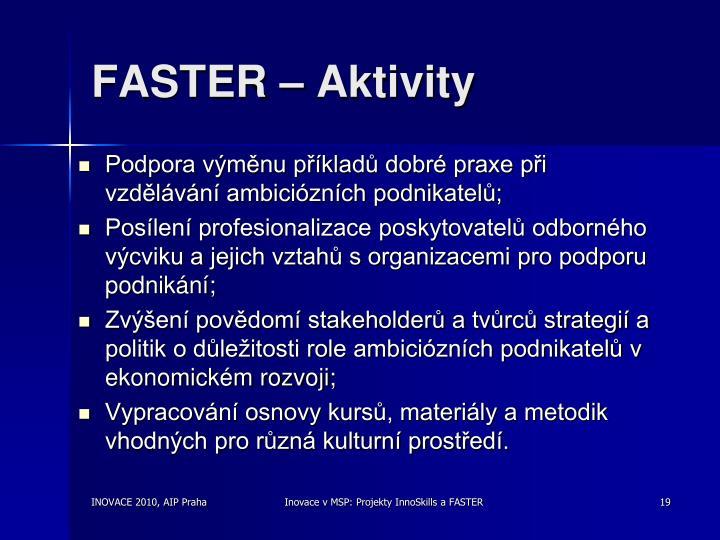 FASTER – Aktivity