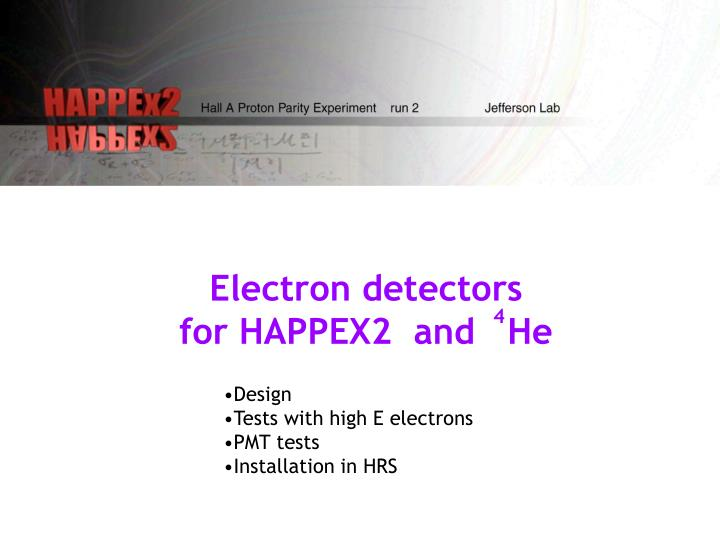 Electron detectors for happex2 and he