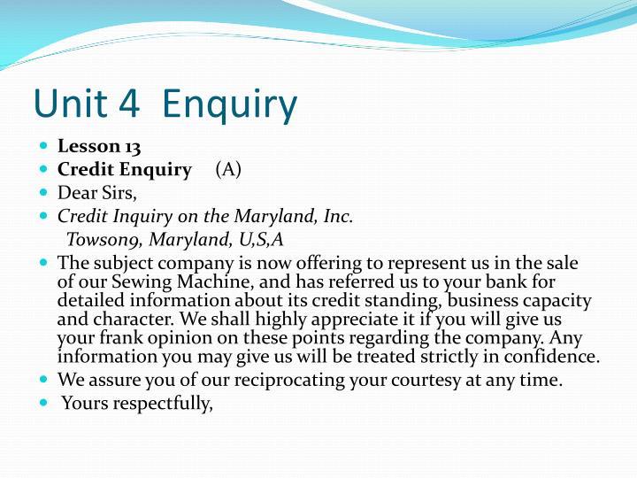 Unit 4  Enquiry
