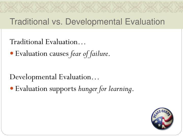 Traditional vs. Developmental Evaluation