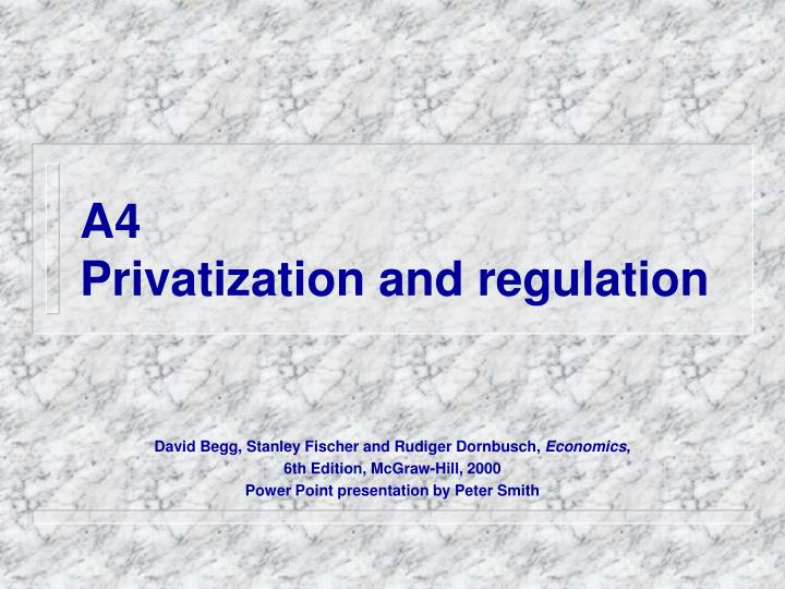 a4 privatization and regulation n.