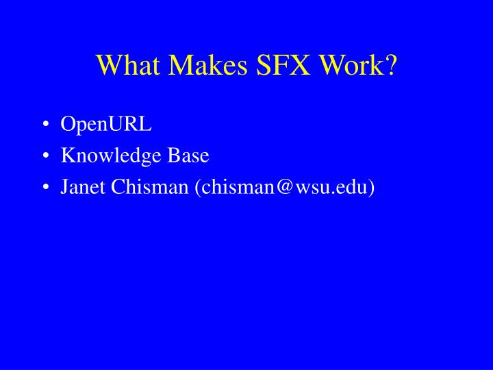 What Makes SFX Work?