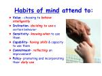 habits of mind attend to