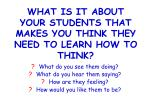 what is it about your students that makes you think they need to learn how to think