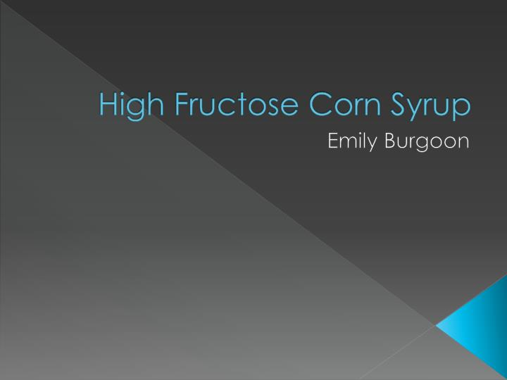 high fructose corn syrup n.