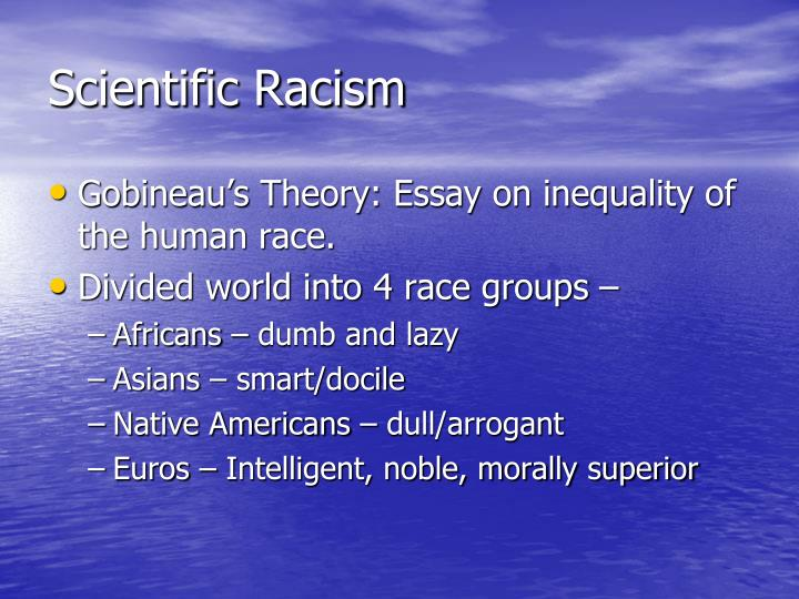 gobineau essay Start studying ap euro chapter 24 learn vocabulary count arthur de gobineau essay on the inequality of the human races.