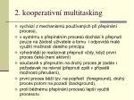 2 kooperativn multitasking
