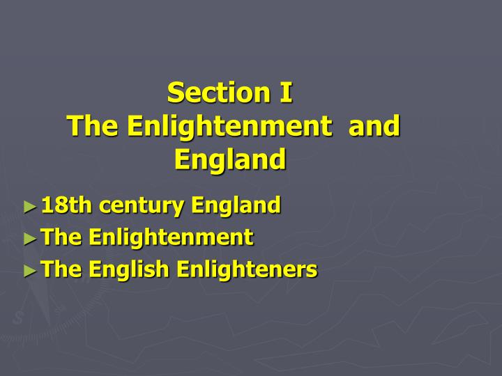 Section i the enlightenment and england