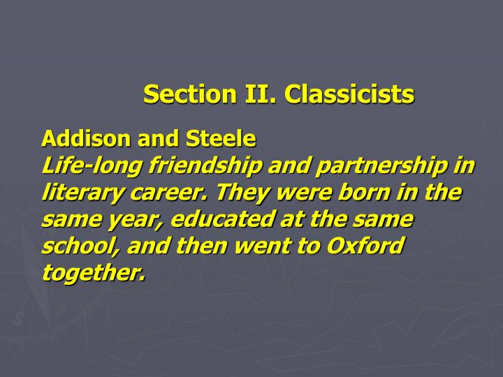 Section II. Classicists