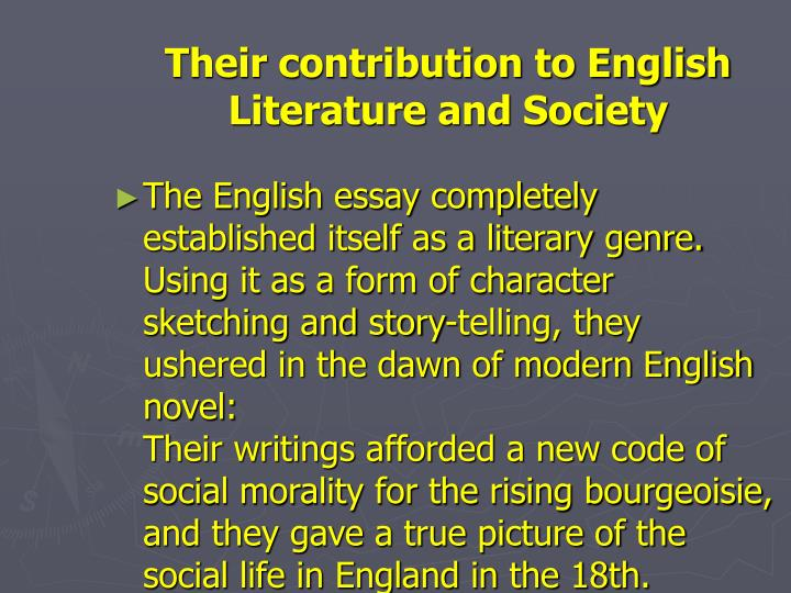 Their contribution to English Literature and Society