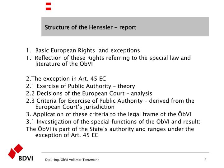 Structure of the Henssler - report