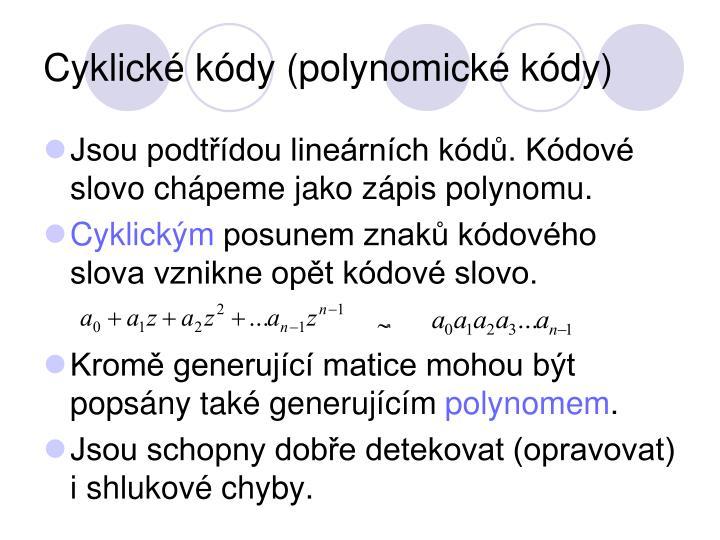 Cyklick k dy polynomick k dy