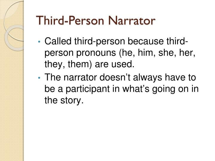 Third-Person Narrator