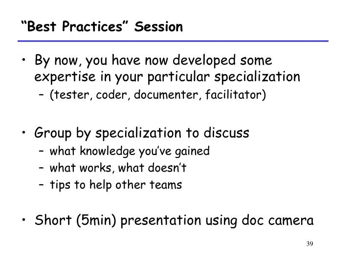 """Best Practices"" Session"