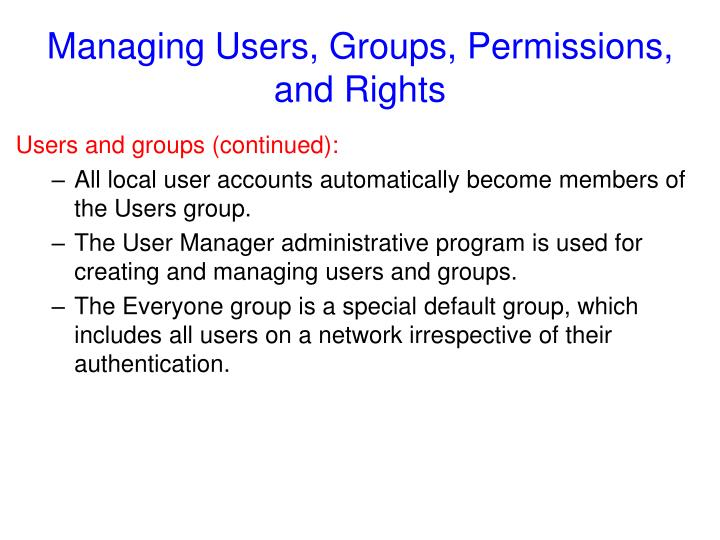 Managing Users, Groups, Permissions, and Rights