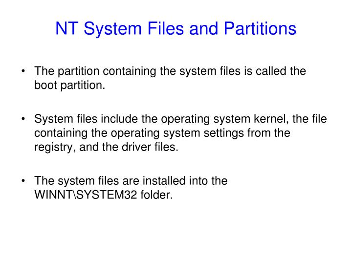 NT System Files and Partitions