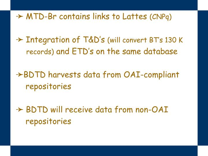 MTD-Br contains links to Lattes