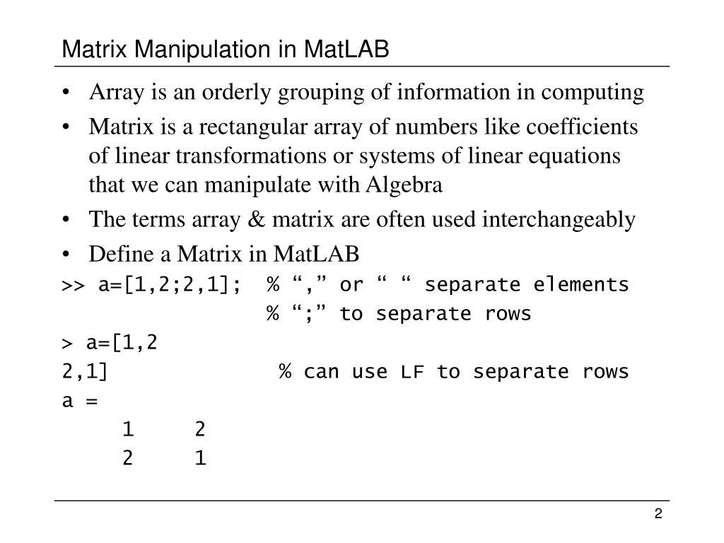 PPT - MatLAB Lesson 2 : Matrix Computation PowerPoint