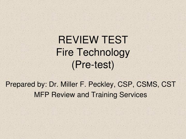 review test fire technology pre test n.