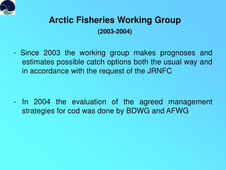 Arctic Fisheries Working Group