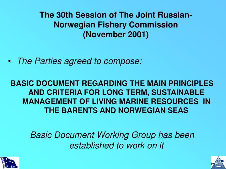 T he 30th session of the joint russian norwegian fishery commission november 2001