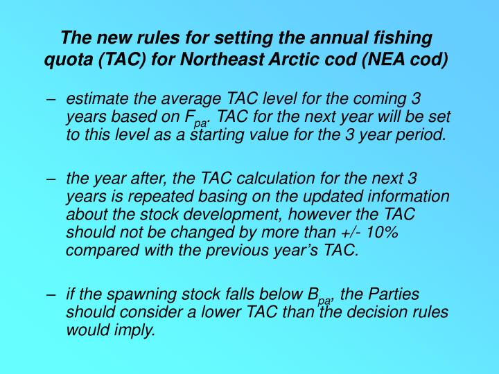 The new rules for setting the annual fishing quota (TAC) for Northeast Arctic cod (NEA cod)