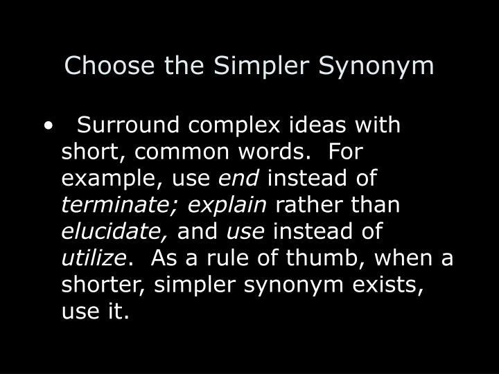 Choose the Simpler Synonym