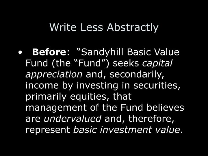 Write Less Abstractly