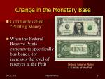 change in the monetary base
