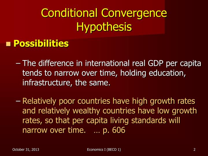 Conditional convergence hypothesis