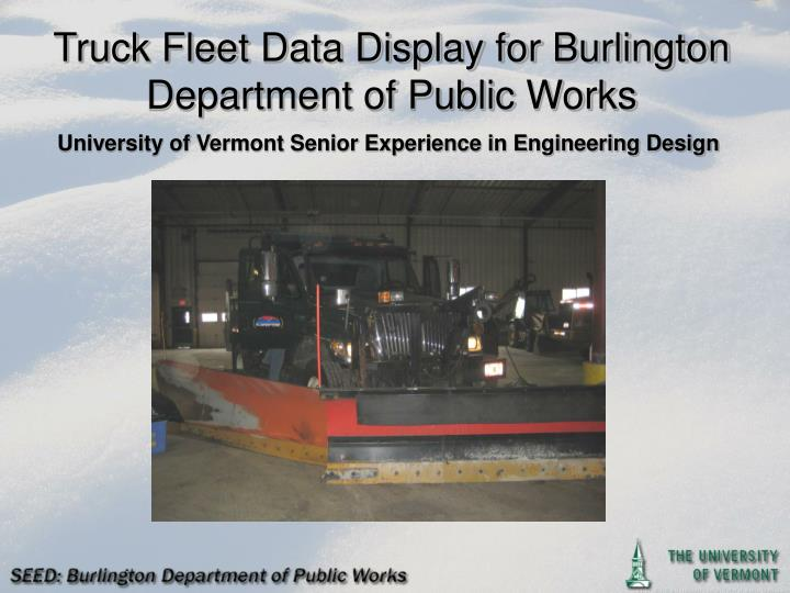 Truck fleet data display for burlington department of public works