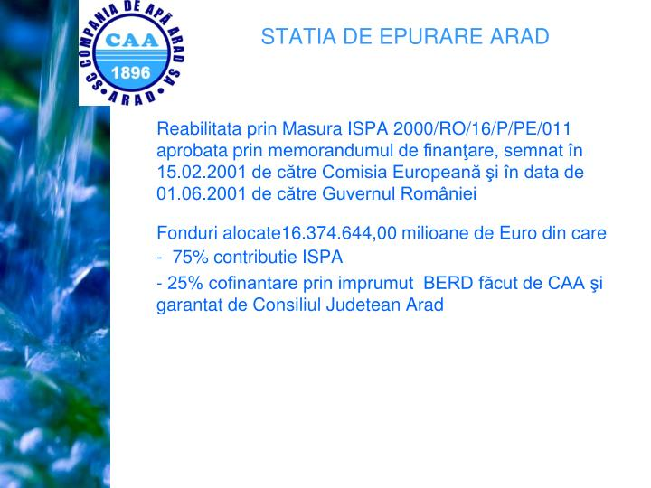 Reabilitata prin Masura ISPA 2000/RO/16/P/PE/011 aprobata prin