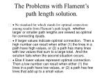 the problems with flament s path length solution