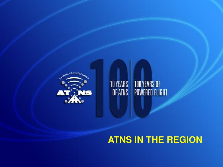 ATNS IN THE REGION