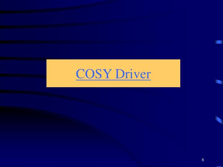 COSY Driver