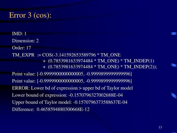 Error 3 (cos):