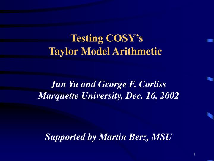 Testing cosy s taylor model arithmetic