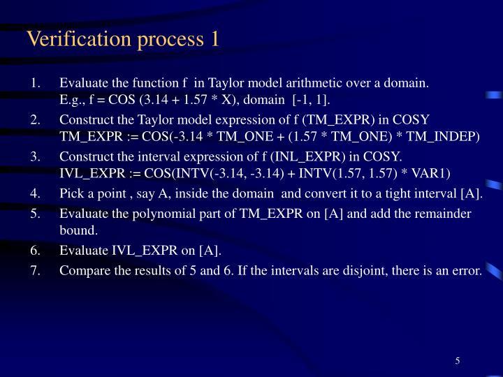 Verification process 1
