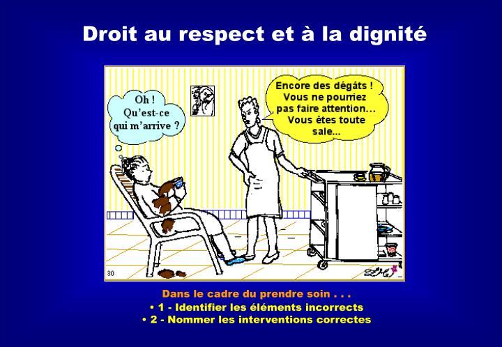 Droit au respect et à la dignité