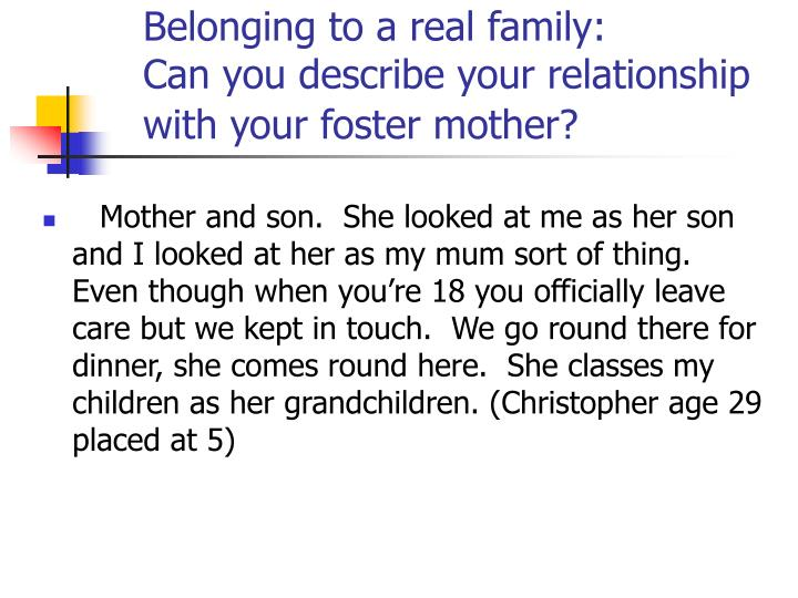 Belonging to a real family: