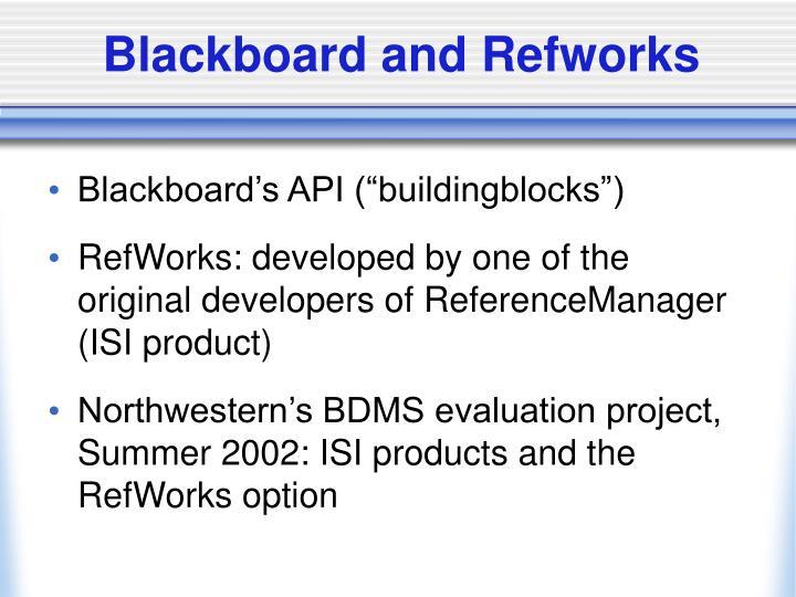 Blackboard and Refworks