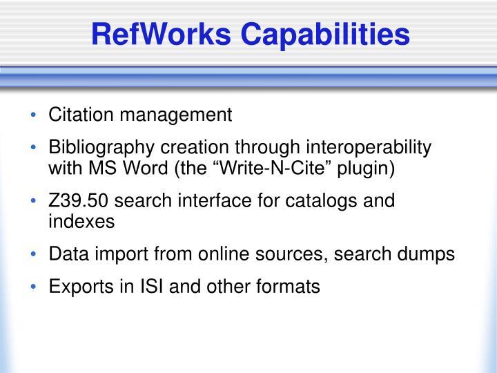 RefWorks Capabilities