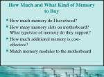 how much and what kind of memory to buy