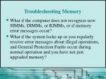 troubleshooting memory