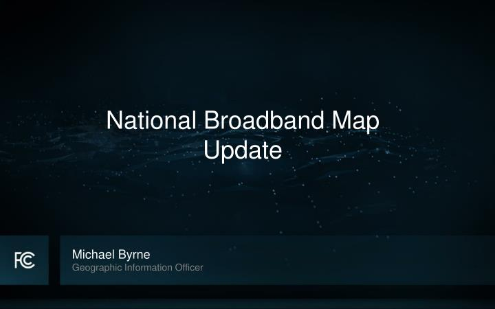 National Broadband Map