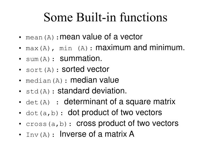 Some Built-in functions